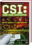 CSI: NA KRAJU ZLOČINA, BRASSOVO BREME