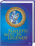 NAJLEPŠI MITI IN LEGENDE